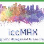 Cos'è iccMAX? Perché arriva oggi nella stampa digitale di grande formato?