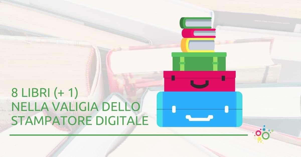 8 libri + 1 nella valigia dello stampatore digitale