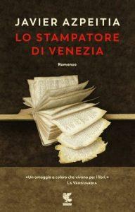 Javier Azpeitia, Lo stampatore di Venezia