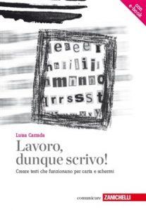 Luisa Carrada, Lavoro, dunque scrivo!