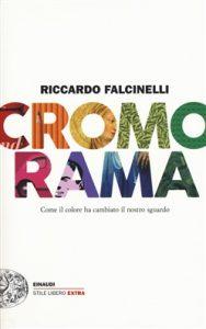 Riccardo Falcinelli, Cromorama