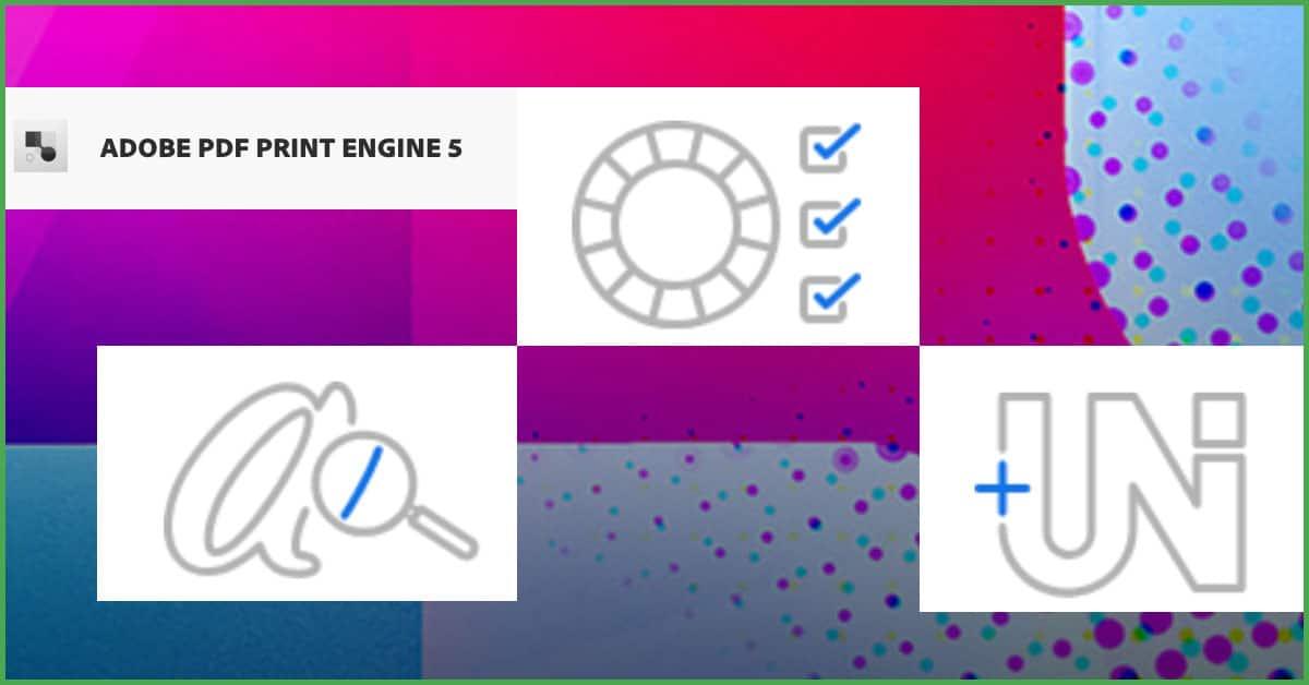 Adobe PDF Print Engine APPE 5.0: tre aree di sviluppo