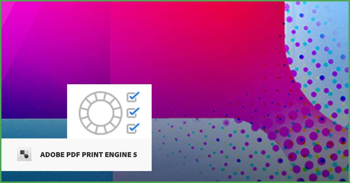 Adobe PDF Print Engine APPE 5.0: il CMS
