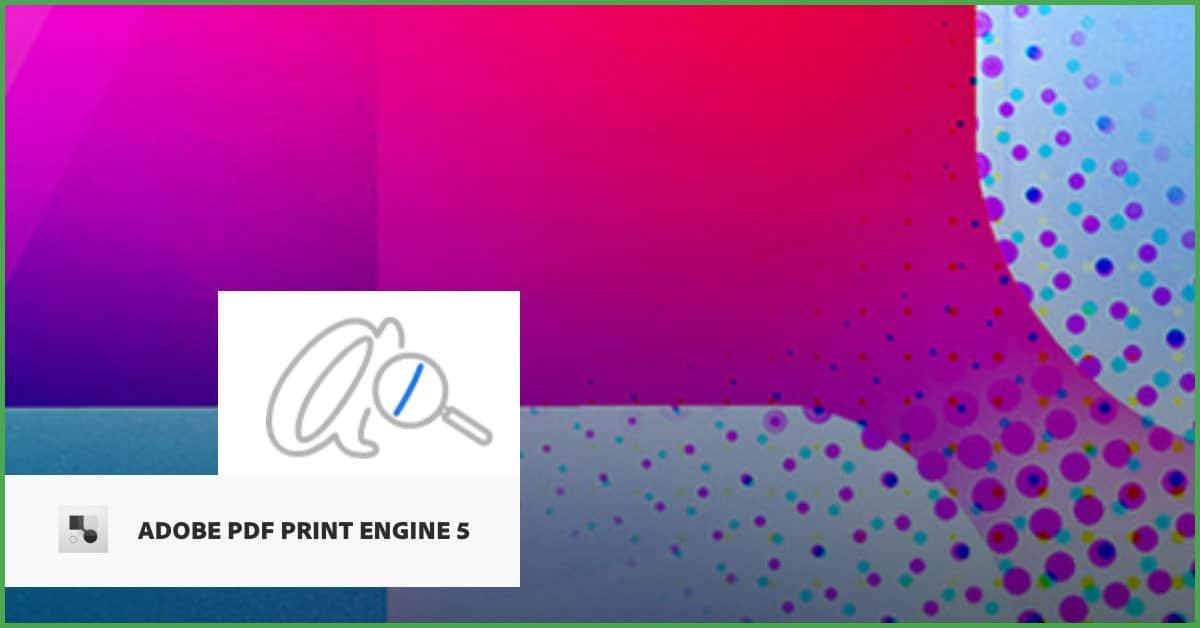 Adobe PDF Print Engine APPE 5.0: dettagli